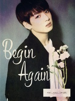 Begin Again | BTS Jimin & Jungkook
