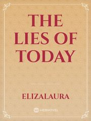 The Lies Of Today