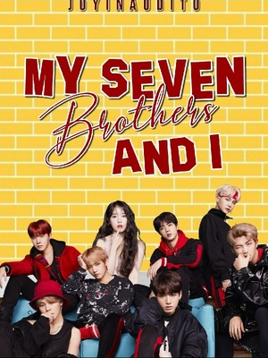 My Seven Brothers and I (COMPLETED BOOK 1&2) (TAGALOG)