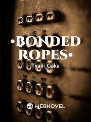 •Bonded Ropes•
