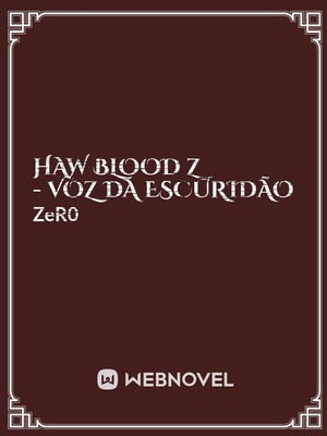 HAW BLOOD Z - Voz Da Escuridão