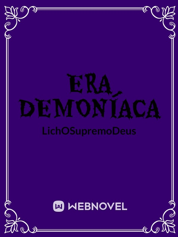 Era Demoníaca