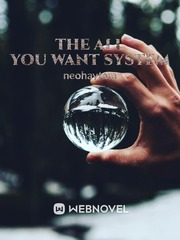 The All You Want System