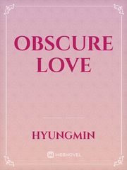 Obscure Love