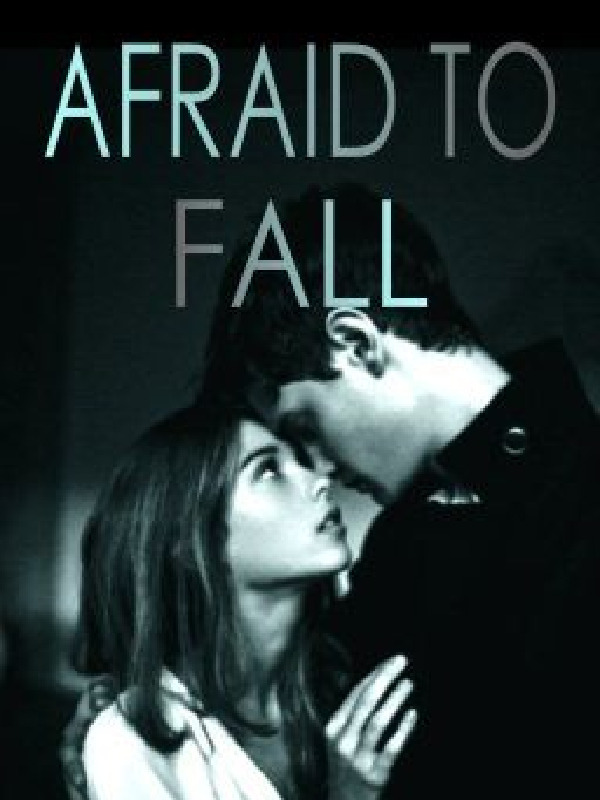 AFRAID TO FALL (novella/Filipino)