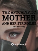 The apocalyptic mother and her struggles
