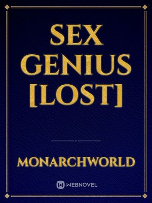 Sex Genius [Lost]