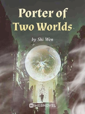 Porter of Two Worlds