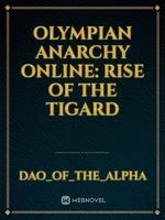 Olympian Anarchy Online: Rise of the Tigard