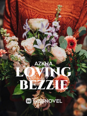 Loving Bezzie (English Edition)