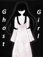 Ghost Girl: The Girl in my Nightmares