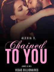 Chained to You (A Steamy Billionaire Romance)