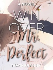 Win Over Mr. Perfect - Tagalog