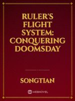 Ruler's Flight System: Conquering Doomsday