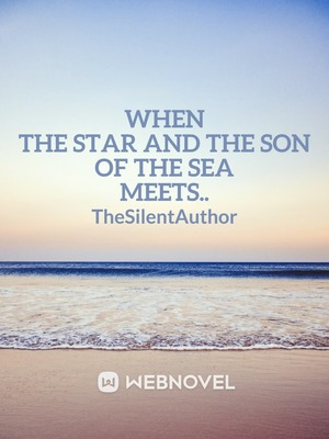 When the Star and the Son of the Sea Meets..