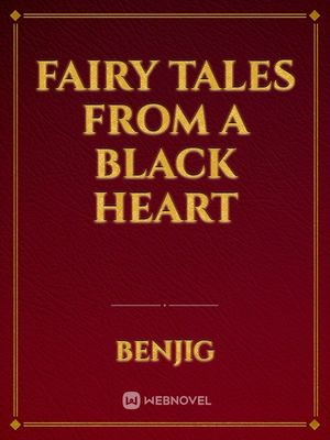 Fairy Tales from a Black Heart