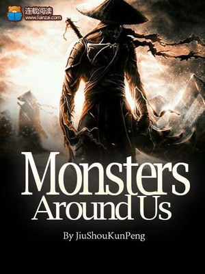 Monsters Around Us