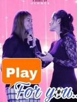 Play for you (Gawong Story) COMPLETED
