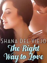 THE RIGHT WAY TO LOVE (novella/Filipino)