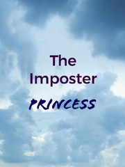 The Imposter Princess