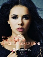 The Story of Scarlet Rose Blood