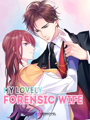 My Lovely Forensic Wife