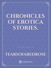 Chronicles Of Erotica Stories.