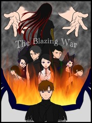 The Blazing War