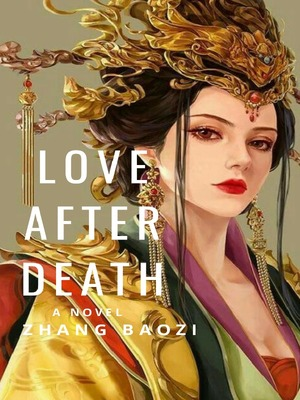 LOVE AFTER DEATH: A SERIES OF STAR-CROSSED LOVETALES