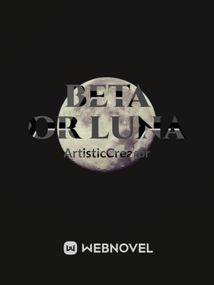 Beta or Luna