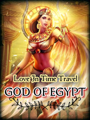 Love In Time Travel - God Of Egypt