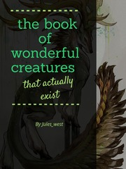 The book of wonderful creatures that actually exist