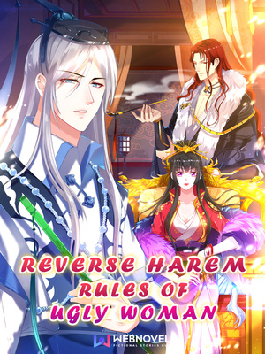 Reverse Harem Rules of Ugly Woman