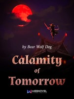 Calamity of Tomorrow