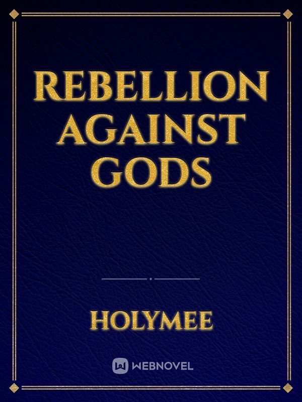 rebellion against gods