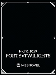 Forty♦Twilights