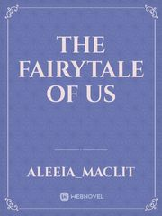 The Fairytale of Us