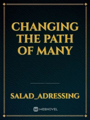 Changing the path of many