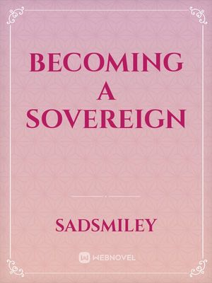 Becoming A Sovereign