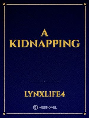 A Kidnapping
