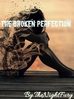 The Broken Perfection