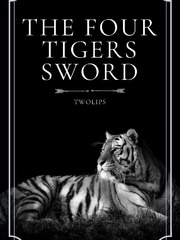 The Four Tigers Sword
