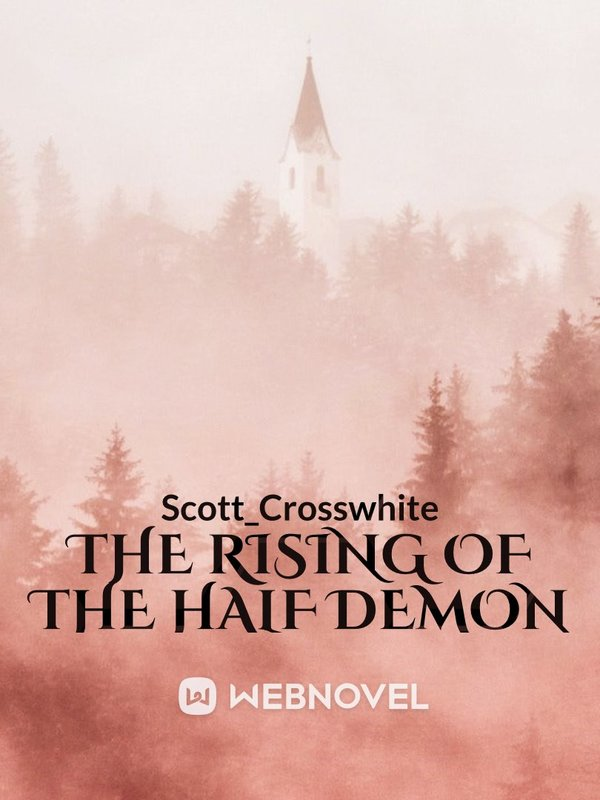 The Rising of The Half Demon