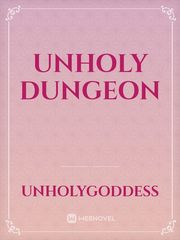Unholy Dungeon