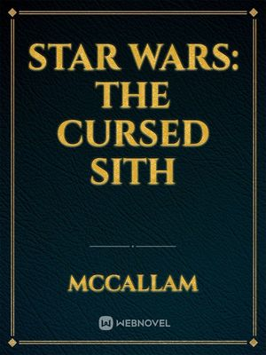Star Wars: The Cursed Sith