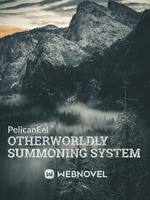 Otherworldly Summoning System