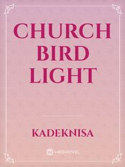 Church Bird Light