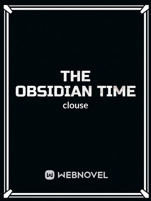 The Obsidian Time