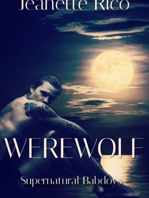 Werewolf: Supernatural Bad Boys 3