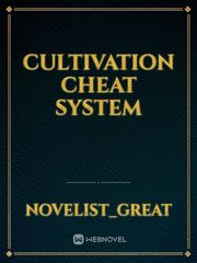 Cultivation Cheat System